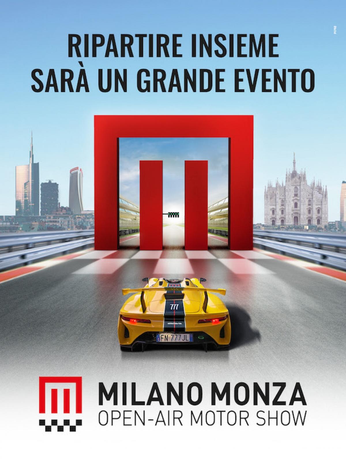Ripartire insieme sarà un grande evento - la campagna di Milano Monza Motor Show